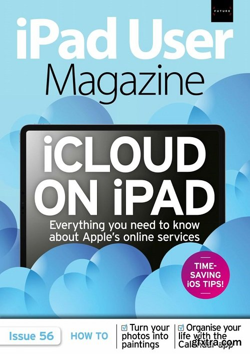 iPad User Magazine - Issue 56 , 2019