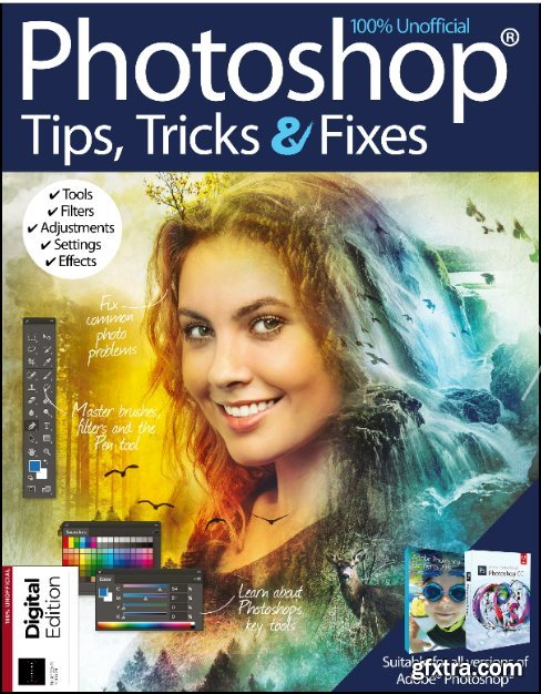Photoshop Tips, Tricks & Fixes - 13th Edition 2019