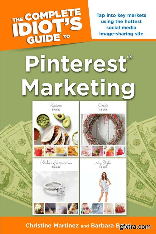 The Complete Idiot\'s Guide to Pinterest Marketing
