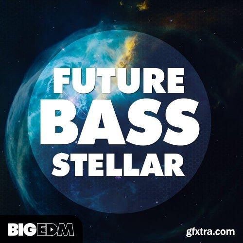 Big EDM Future Bass Stellar WAV MIDI FXP FLP-SYNTHiC4TE