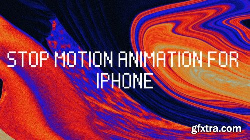 Stop Motion Animation ( for iPhone) - Multimedia Project