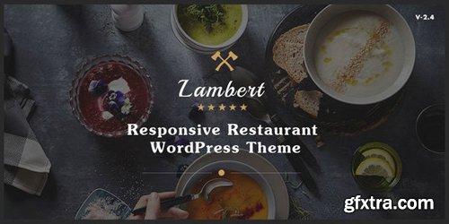 ThemeForest - Lambert v2.5.0 - Restaurant / Cafe / Pub WordPress Theme - 12365440