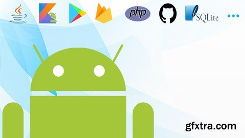 Complete Android Course for 2019 (Updated 08.2019)