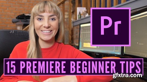 Beginner Premiere Pro: 15 Tips for Premiere for Beginners That Will Kick Start Your Editing Work