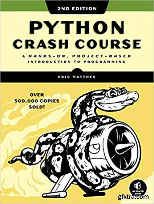 Python Crash Course, 2nd Edition A Hands-On, Project-Based Introduction to Programming [Re-Up]