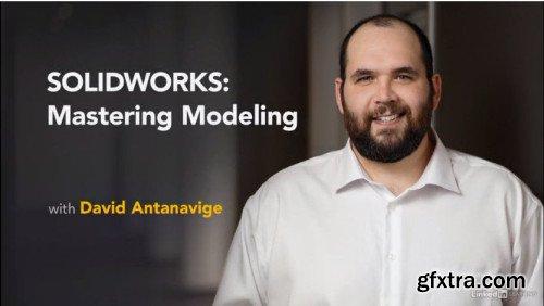 SOLIDWORKS: Mastering Modeling