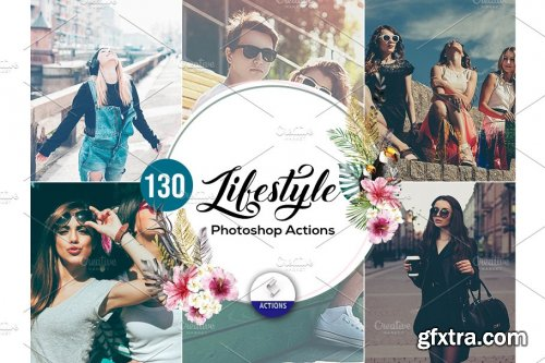 CreativeMarket - 130 LifeStyle Photoshop Action Vol2 3937817