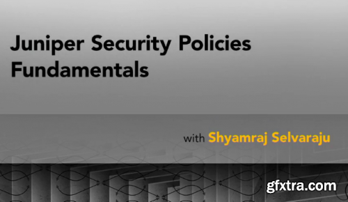 Lynda - Juniper Security Policies Fundamentals