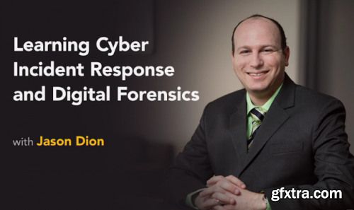 Lynda - Learning Cyber Incident Response and Digital Forensics