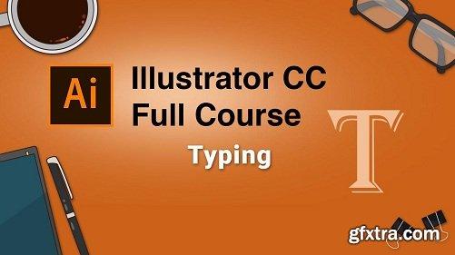 Adobe Illustrator CC Full Course: Typing ( Part Six )
