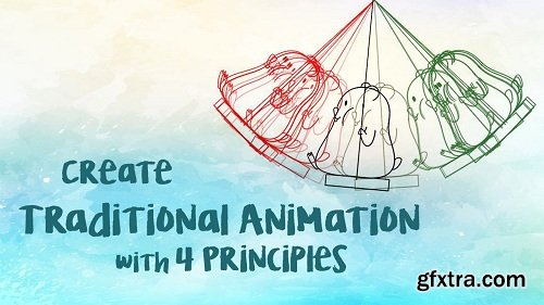 Create Traditional Animation with 4 Principles
