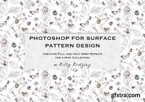 PHOTOSHOP FOR SURFACE PATTERN DESIGN - Create Full and Half Drop Repeats for a Mini Collection
