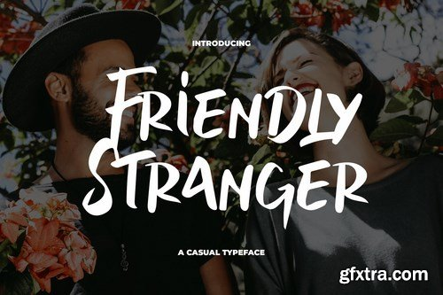 Friendly Stranger - A Casual Typeface