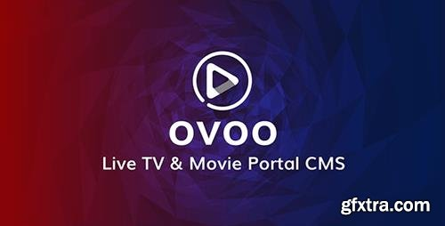 ThemeForest - OVOO v3.0.4 - Live TV & Movie Portal CMS with Unlimited TV-Series - 20180569 - NULLED