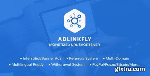 CodeCanyon - AdLinkFly v6.3.0 - Monetized URL Shortener - 16887109 - NULLED