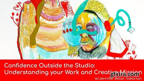 Confidence Outside of the Studio: Understanding your Work and Creative Mission