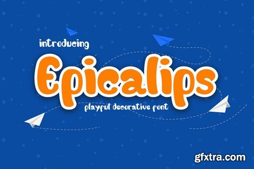 Epicalips - Fun Children Typeface