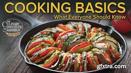 Cooking Basics: What Everyone Should Know (The Great Courses)