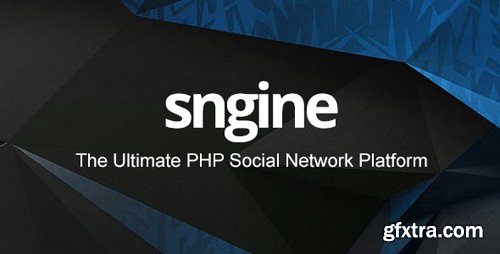 CodeCanyon - Sngine v2.6 - The Ultimate PHP Social Network Platform - 13526001 - NULLED