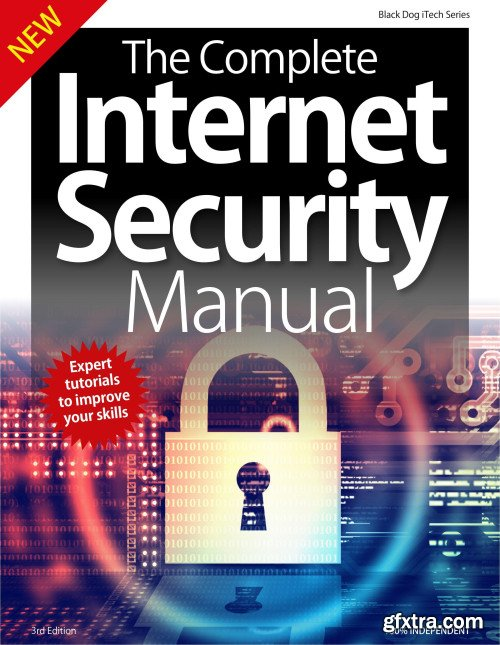 The Complete Internet Security Manual - 3rd Edition, 2019