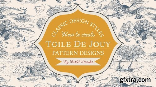 Classic Pattern Styles - How To Create Toile de Jouy Patterns