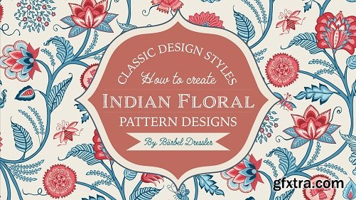 Classic Pattern Styles - How To Create Indian Floral Patterns