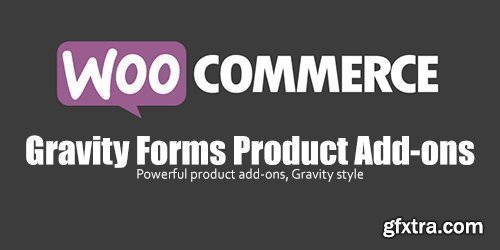 WooCommerce - Gravity Forms Product Add-ons v3.3.9