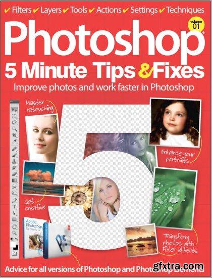 Photoshop 5 Minute Tips & Fixes - Volume 01