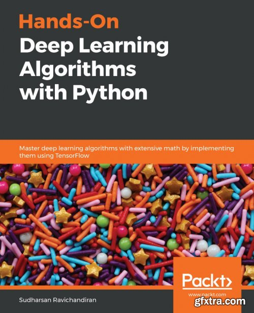 Hands-On Deep Learning Algorithms with Python