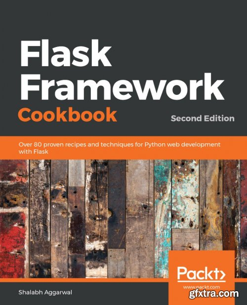 Flask Framework Cookbook, 2nd Edition
