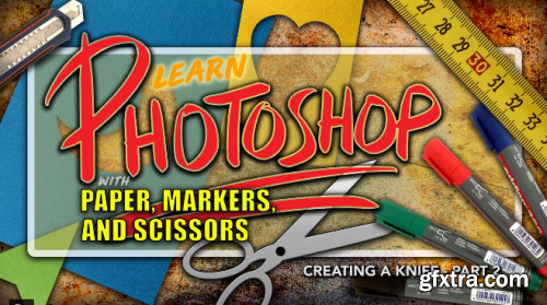 Photoshop: Learn Photoshop with Paper, Markers, and Scissors