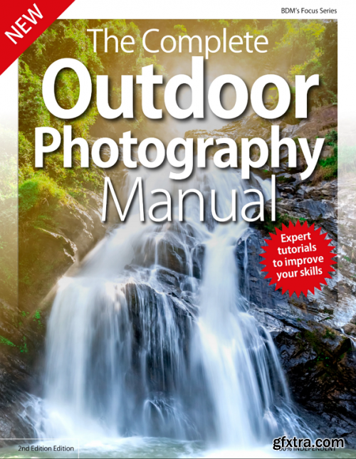 The Complete Outdoor Photography Manual - 3rd Edition 2019