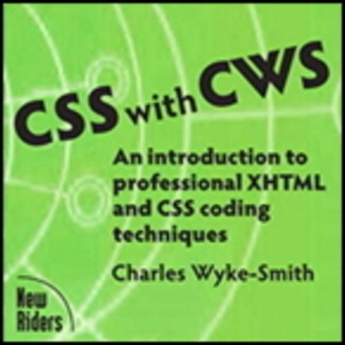 Oreilly - CSS with CWS: An introduction to professional XHTML and CSS coding techniques - 9780321627025