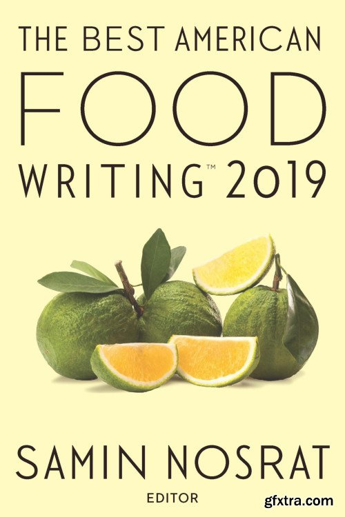 The Best American Food Writing 2019 (The Best American )
