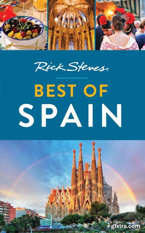 Rick Steves Best of Spain (Rick Steves Travel Guide), 3rd Edition