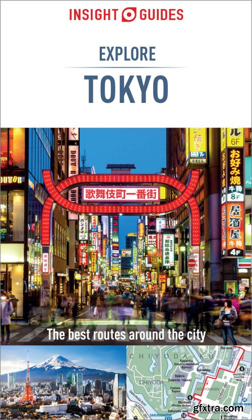 Insight Guides Explore Tokyo (Travel Guide eBook) (Insight Explore Guides), 2nd Edition