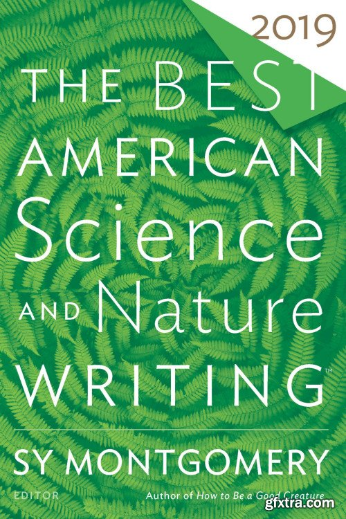The Best American Science and Nature Writing 2019 (The Best American )