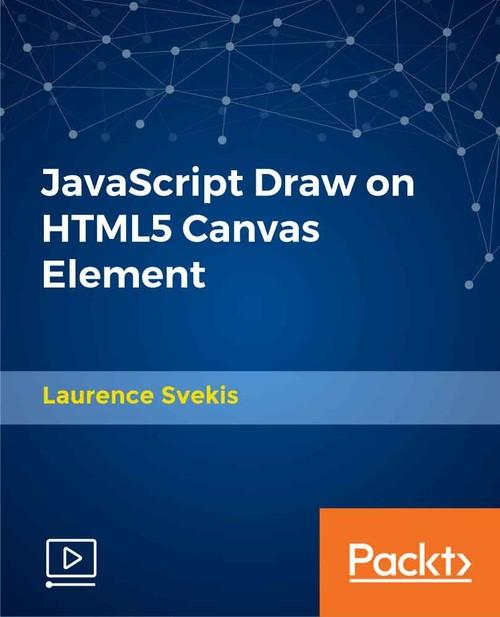 Oreilly - JavaScript Draw on HTML5 Canvas Element - 9781789803174