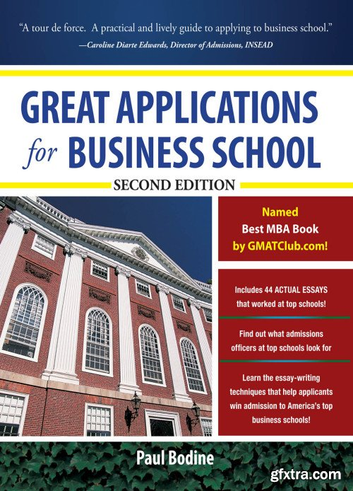 Great Applications for Business School, 2nd Edition