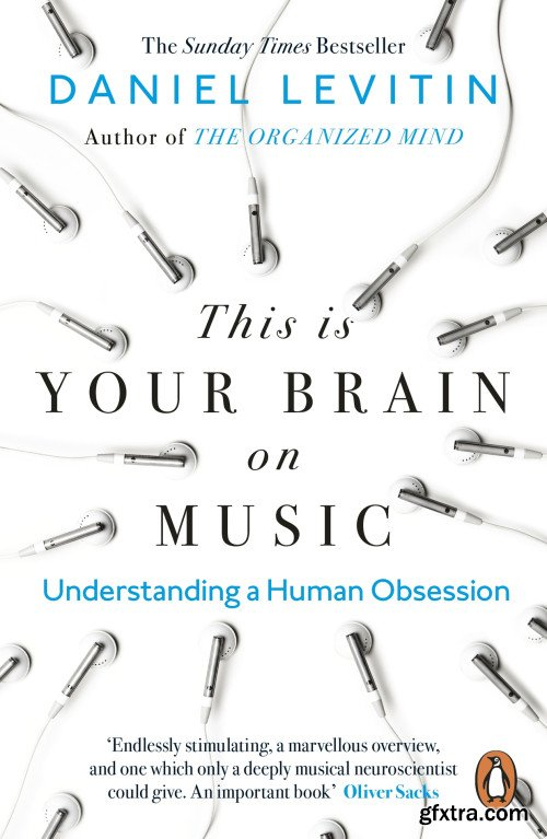 This is Your Brain on Music: Understanding a Human Obsession, UK Edition