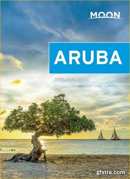 Moon Aruba (Moon Travel Guide), 3rd Edition