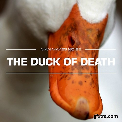 Man Makes Noise: The Duck Of Death for Omnisphere 2-AwZ