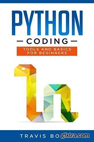 Python Coding: Tools and Basics for Beginners