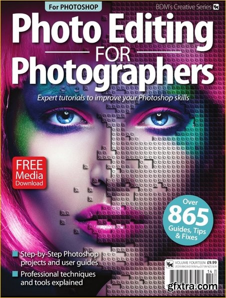 Photo Editing for Photographers - Vol 14, 2019