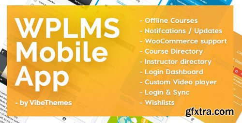 CodeCanyon - WPLMS Learning Management System App for Education & eLearning v2.6 - 20632362