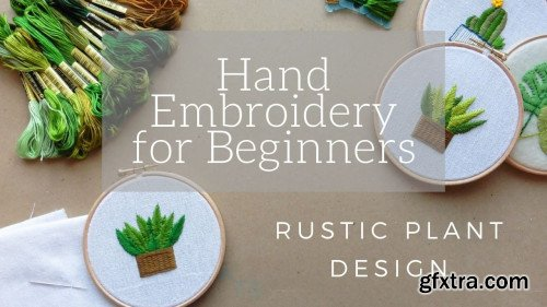 Hand Embroidery for Beginners: Rustic Plant Design Hoop Art