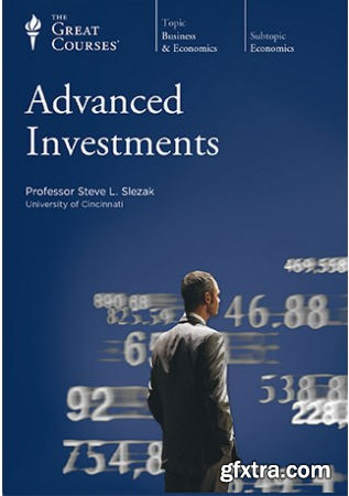 Advanced Investments (The Great Courses)
