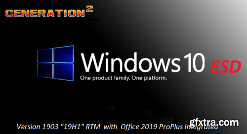 Windows 10 Pro VL Version 1903 Build 18362.408 x64 + Office 2019 ProPlus Integrated - October 2019