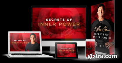 T. Harv Eker - Secrets of Inner Power (2019)