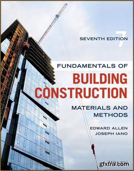 Fundamentals of Building Construction: Materials and Methods, 7 edition